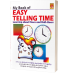 My Book of Easy Telling Time (Leaning about Hours and Half-Hours)